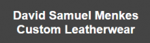 David Samuel Menkes Custom Leatherwear banner